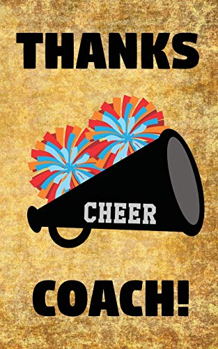Thanks Cheer Coach!: Cheerleading Coaches Cheerleader Pom Poms Megaphone Prompted Blank Book - 5 x 8