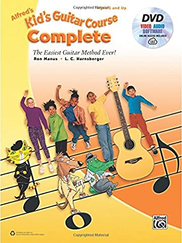 Alfred's Kid's Guitar Course Complete: The Easiest Guitar Method Ever! (Book, DVD & Online Audio, Video &
