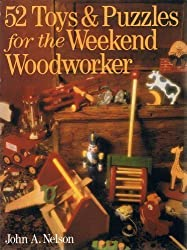 52 Toys and Puzzles for the Weekend Woodworker