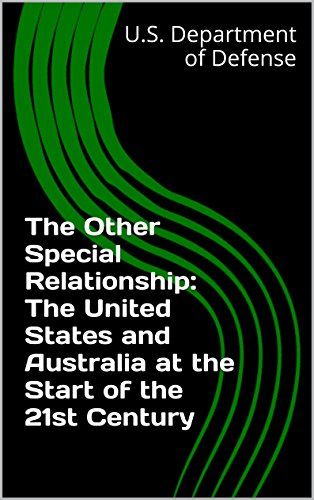 The Other Special Relationship: The United States and Australia at the Start of the 21st Century