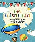 Das Vorschulbuch für Kinder: Das große Vorschulbuch für die kleinen Einsteins von morgen - Die perfekte Kombination aus Malbuch, Puzzlebuch und Rätselbuch