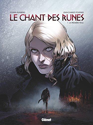 Le Chant des Runes - Tome 01: La Première peau