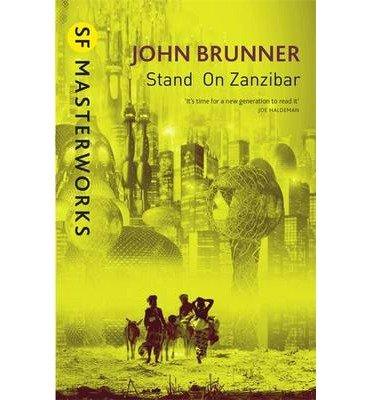 [(Stand on Zanzibar)] [Author: John Brunner] published on (August, 1999)