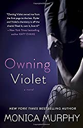 Owning Violet: A Novel (Fowler Sisters) by Monica Murphy (15-Jan-2015) Paperback