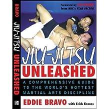 Jiu-Jitsu Unleashed: A Comprehensive Guide to the World's Hottest Martial Arts Discipline (NTC Sports/Fitness)