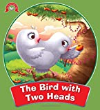 The Bird with Two Heads: Panchatantra Stories