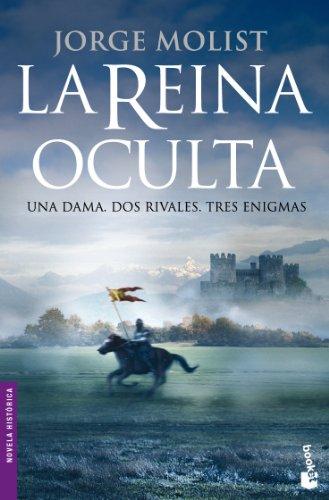 La reina oculta (Novela histórica)