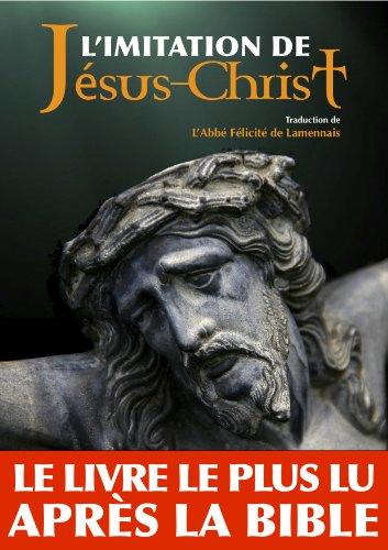 L'imitation de Jésus-Christ (Annoté) par Abbé Félicité de Lamennais