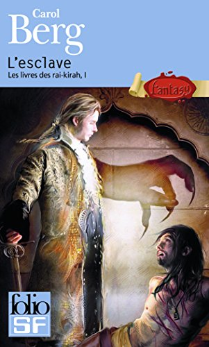 Les livres des rai-kirah, I:L'esclave