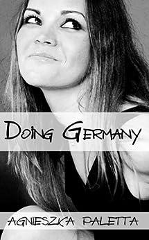 Doing Germany (English Edition) von [Paletta, Agnieszka]