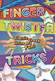Finger Twister Tricks: Classic, Crazy, String Art Fun