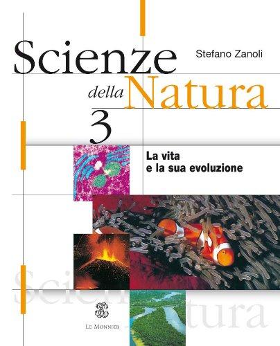 Scienze della natura. Per le Scuole superiori