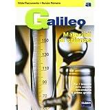 Galileo. Volume A-Materiali A. Per la Scuola media: 1