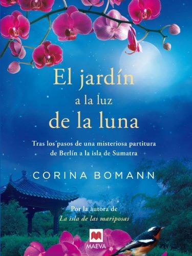 El jardín a la luz de la luna (Grandes Novelas) por Corina Bomann