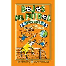 Bojos pel futbol. Temporada 2: El món salvat pel futbol (Roca Juvenil)