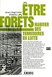Etre forêts : Habiter des territoires en lutte