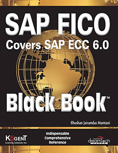 SAP FICO (Covers SAP ECC 6.0) Black Book (English Edition)