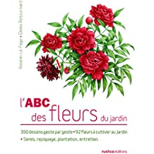 L'ABC des Fleurs du Jardin