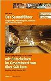 Saunaführer Region 10.3: Weserbergland, Hannover, Südniedersachsen