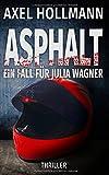Asphalt - Ein Fall für Julia Wagner