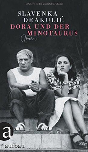 Buchseite und Rezensionen zu 'Dora und der Minotaurus: Roman' von Slavenka Drakulic