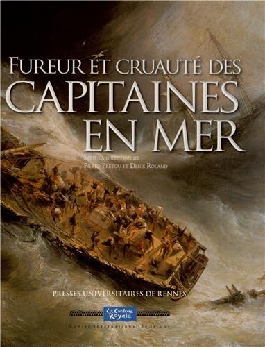Fureur et cruaut des capitaines en mer