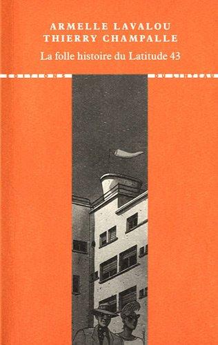 La folle histoire du Latitude 43 : Grandeur et décadence du chef-d'oeuvre de Georges-Henri Pingusson à Saint-Tropez