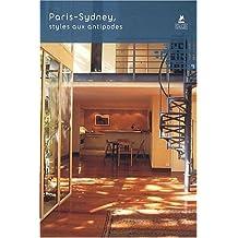 Paris-sidney - styles aux antipodes (Archi/design/deco)