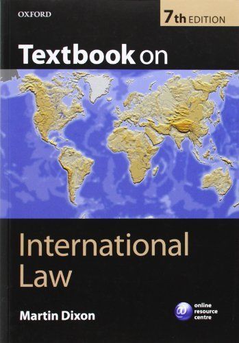 Textbook on International Law: Seventh Edition by Dixon, Martin (2013) Paperback