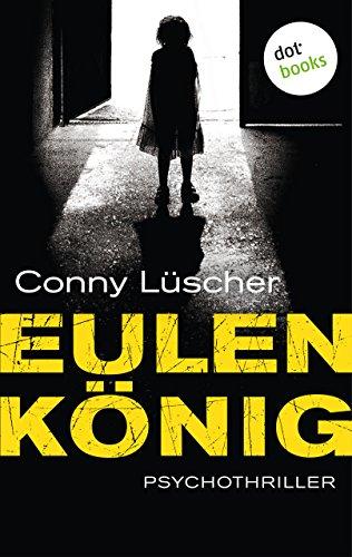 Eulenkönig: Psychothriller