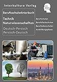 Berufsschulwörterbuch für Technische Berufe Teil 1: Deutsch-Persisch/Dari / Persisch/Dari -Deutsch
