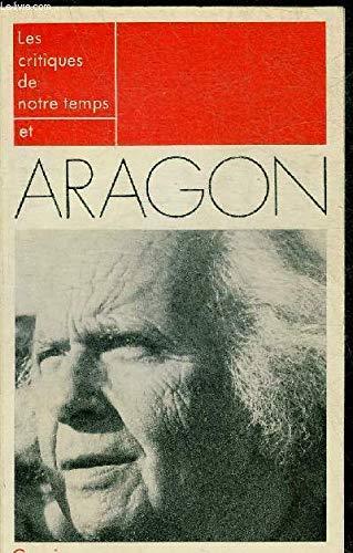 Les Critiques de notre temps et Aragon