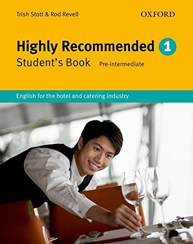 Highly Recommended: English for the Hotel and Catering Industry Student Book by Trish Stott (2005-10-14)