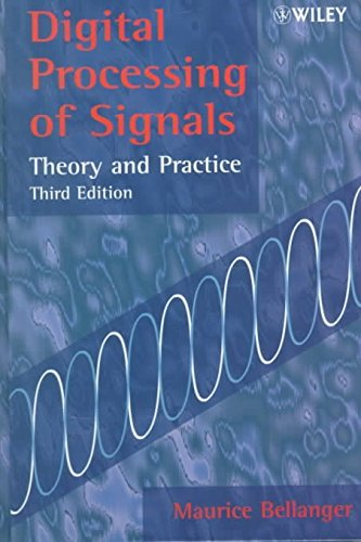 [(Digital Processing of Signals : Theory and Practice)] [By (author) Maurice Bellanger ] published on (May, 2000)