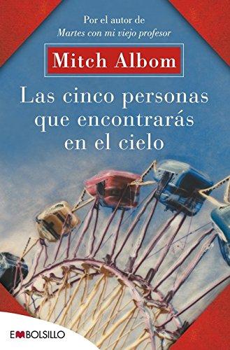 Download Las cinco personas que encontrarás en el cielo: El libro que cambiará el sentido de tu vida (EMBOLSILLO)