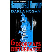Kensington Gore's Hammered Horror: 6 Doorways To Disturbance