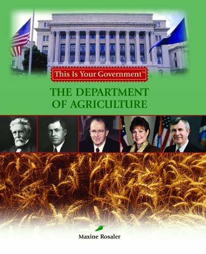 The Department of Agriculture (This Is Your Government) by Maxine Rosaler (2005-08-06)