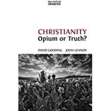 Christianity: Opium or Truth?: Volume 3 (Myrtlefield Encounters)