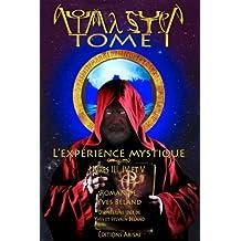 L'expérience mystique: Livres III, IV et V (Aouma Sutra)