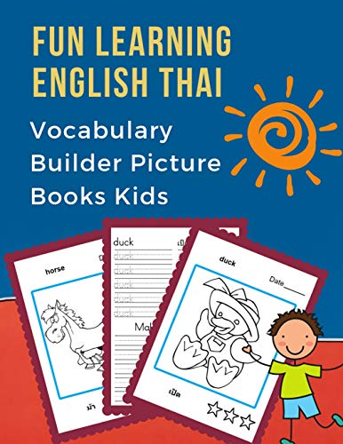 Fun Learning English Thai Vocabulary Builder Picture Books Kids: First bilingual basic animals words card games. 100 frequency visual dictionary with ... children to beginners (อังกฤษ ไทย, Band 9)