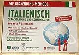 DIE BIRKENBIHL-METHODE - Italienisches Sprachtraining und Kommunikation - Audiosprachkurse für Fortgeschrittene und Wiedereinsteiger
