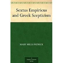 Sextus Empiricus and Greek Scepticism (English Edition)