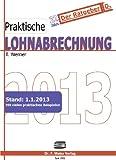 Praktische Lohnabrechnung 2013