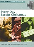 Every Day Except Christmas DVD