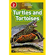 Turtles and Tortoises: Level 2 (National Geographic Readers)
