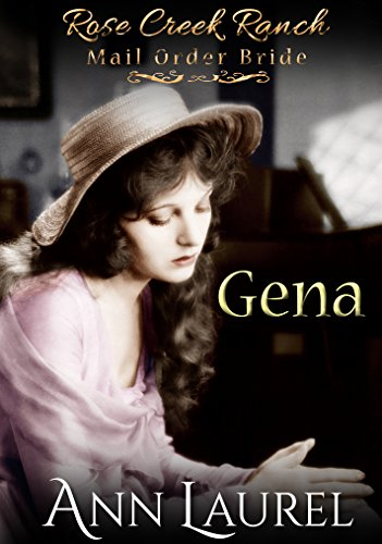 gena-mail-order-bride-rose-creek-ranch-mail-order-bride-book-3-english-edition