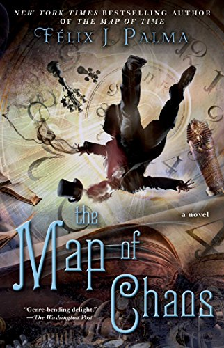 The Map of Chaos (Map of Time Trilogy)