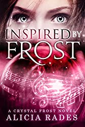 Inspired by Frost (Crystal Frost Book 3) (English Edition)