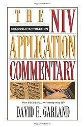 Colossians, Philemon (NIV Application Commentary) by David E. Garland (1998-01-01)