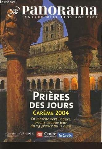 Panorama hors série n°37 priere des jours careme 2004